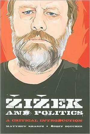 Zizek and Politics de Matthew Sharpe