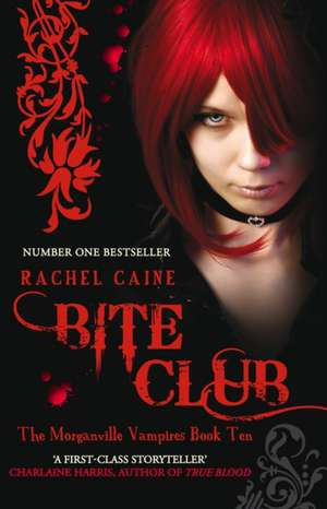 Bite Club: Morganville Vampires de Rachel Caine