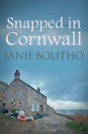 Snapped In Cornwall de Janie Bolitho