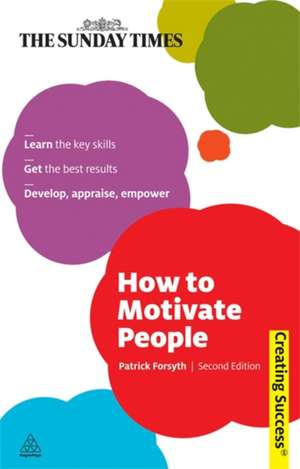 How to Motivate People de Patrick Forsyth