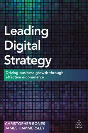 Leading Digital Strategy de Christopher Bones
