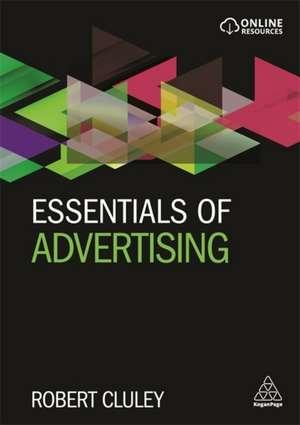 Essentials of Advertising de Robert Cluley