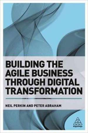 Building the Agile Business Through Digital Transformation imagine