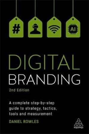 Digital Branding de Daniel Rowles