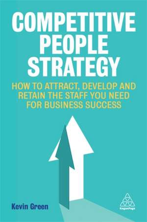Competitive People Strategy de Kevin Green