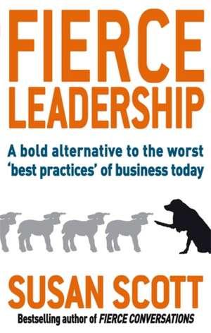 Fierce Leadership de Susan Scott