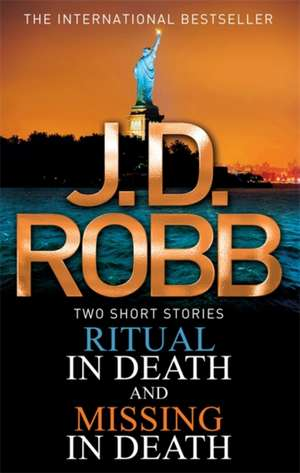 Ritual in Death/Missing in Death de J. D. Robb