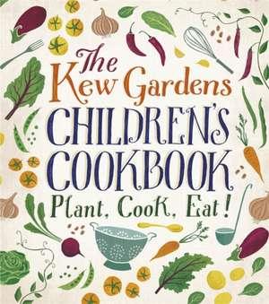Craig, C: The Kew Gardens Children's Cookbook imagine