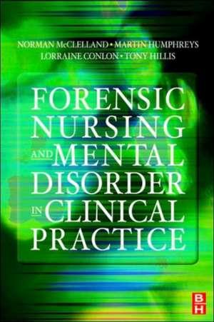 Forensic Nursing and Mental Disorder