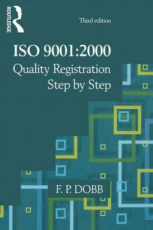 ISO 9001:2000 Quality Registration Step-by-Step de Fred Dobb