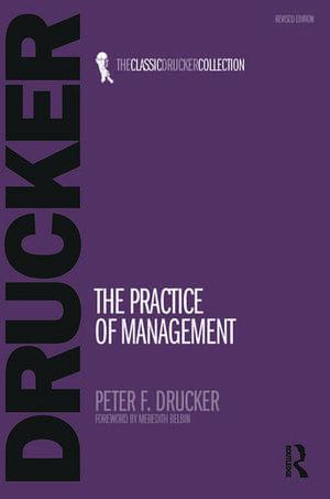 The Practice of Management de Peter Ferdinand Drucker