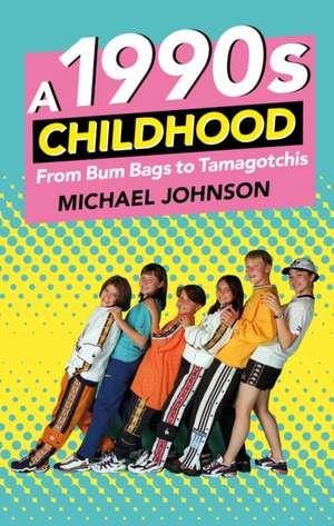 1990S CHILDHOOD