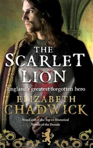 The Scarlet Lion de Elizabeth Chadwick