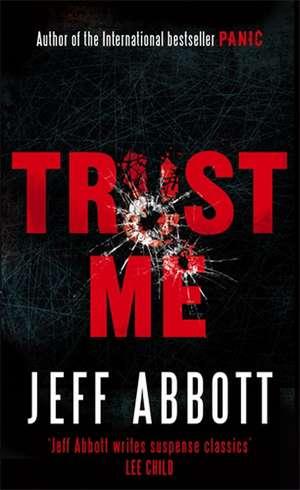 Trust Me de Jeff Abbott
