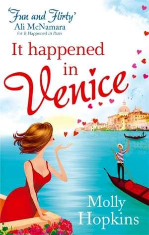 It Happened in Venice de Molly Hopkins
