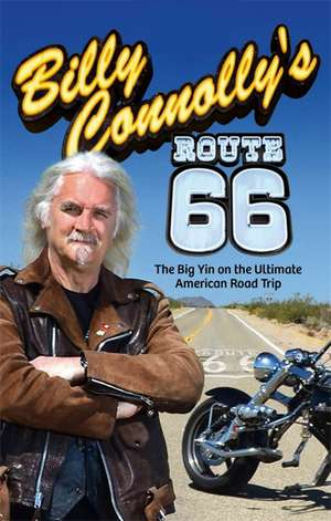 Billy Connolly's Route 66 de Billy Connolly