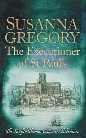 The Executioner of St Paul's