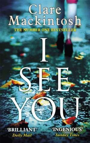 I See You de Clare Mackintosh