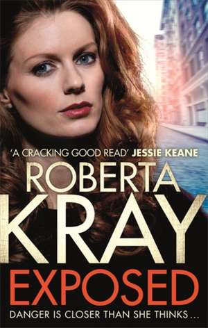 Exposed de Roberta Kray