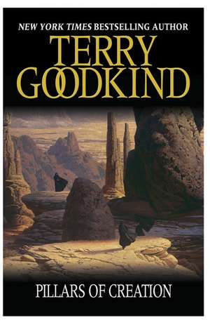 The Pillars of Creation de Terry Goodkind