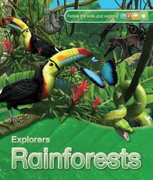 Explorers: Rainforests imagine