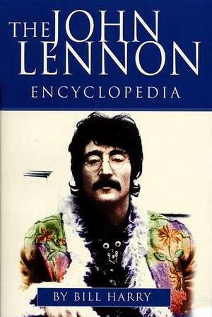The John Lennon Encyclopedia de Bill Harry