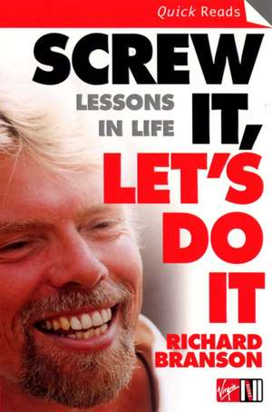 Screw It, Let's Do It de Sir Richard Branson