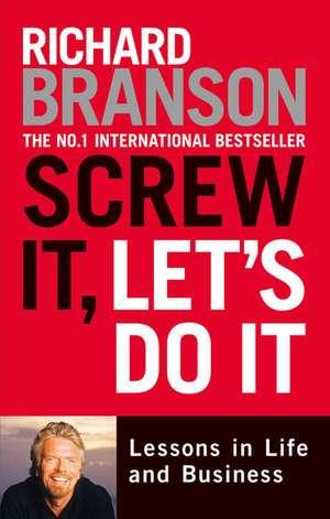 Screw it, Let's Do it de Richard Branson