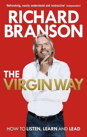 The Virgin Way de Richard Branson