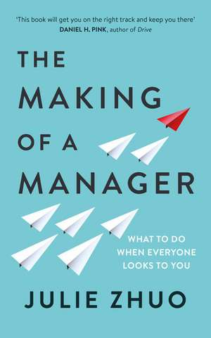 Making of a Manager de Julie Zhuo