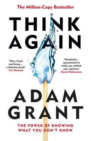 Think Again de Adam Grant