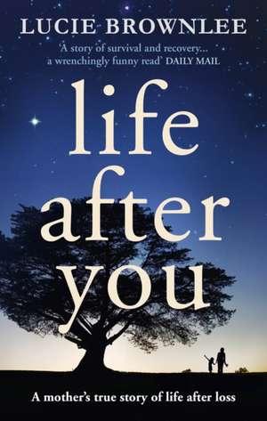 Life After You de Lucie Brownlee