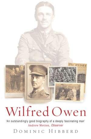 Wilfred Owen de Dominic Hibberd