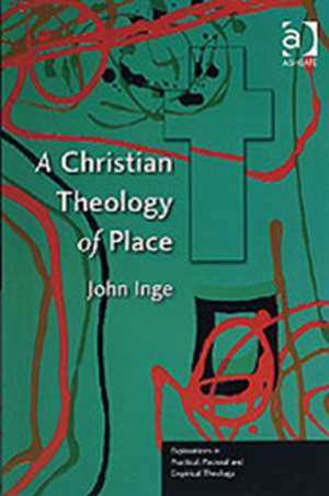 A Christian Theology of Place imagine