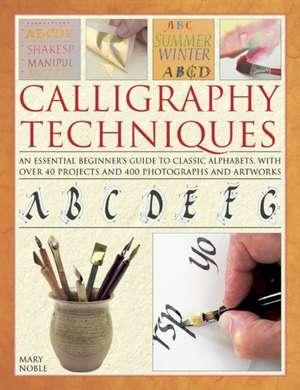 Calligraphy Techniques de Mary Noble