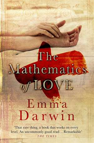 The Mathematics of Love de Emma Darwin