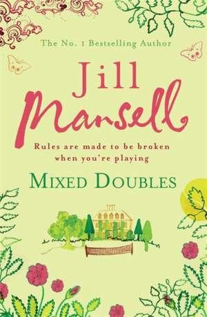 Mixed Doubles de Jill Mansell