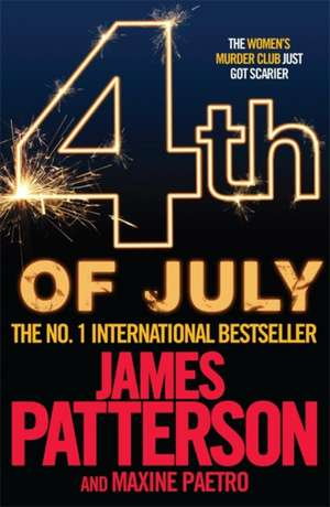 Patterson, J: 4th of July de Maxine Paetro