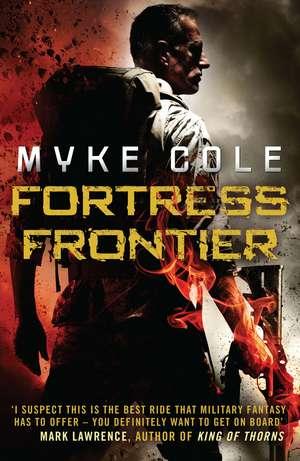 Fortress Frontier de Myke Cole