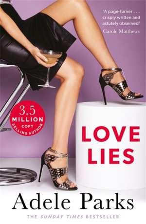 Love Lies de Adele Parks