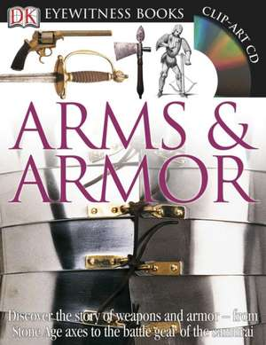 Arms & Armor [With CDROM and Charts]:  First Words de  Dk Publishing