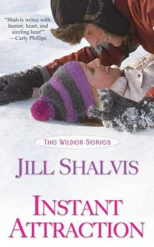 Instant Attraction de Jill Shalvis