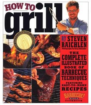 How to Grill de Steven Raichlen