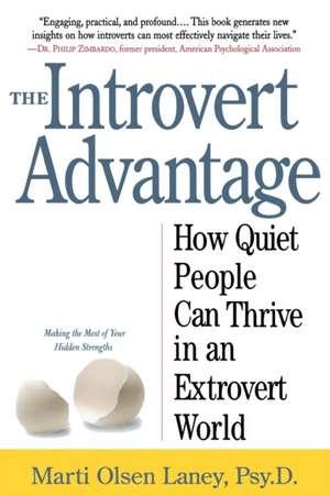 The Introvert Advantage de Martin Olsen Lany