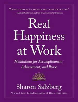 Real Happiness at Work de Sharon Salzberg