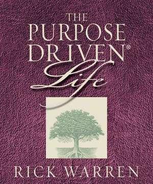The Purpose Driven Life de Rick Warren