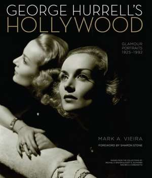 George Hurrell's Hollywood: Glamour Portraits 1925-1992 de Mark A. Vieira