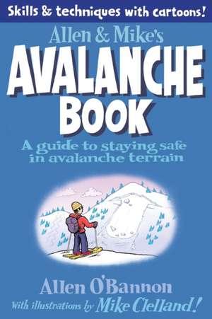 Allen & Mike's Avalanche Book de Mike Clelland