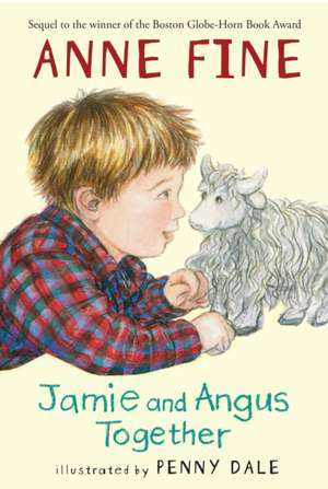 Jamie and Angus Together de Anne Fine