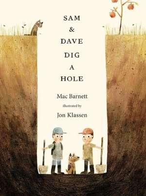 Sam & Dave Dig a Hole